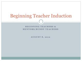 Beginning Teacher Induction