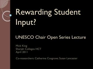 Rewarding Student Input? UNESCO Chair Open Series Lecture