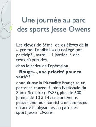 Une journée au parc  des sports  Jesse Owens