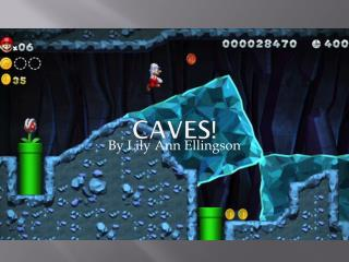 Caves!