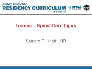 Trauma – Spinal Cord Injury