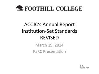 ACCJC's Annual Report Institution-Set Standards REVISED