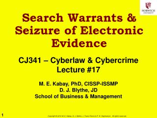 Search Warrants & Seizure of Electronic Evidence