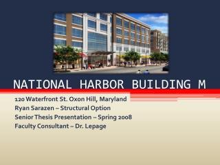 NATIONAL HARBOR BUILDING M
