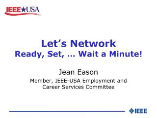 Let's Network Ready, Set, … Wait a Minute!
