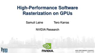 High-Performance Software Rasterization on GPUs
