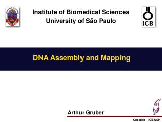 Institute of Biomedical Sciences University of S�o Paulo
