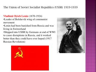 The Union of Soviet Socialist Republics (USSR) 1919-1939