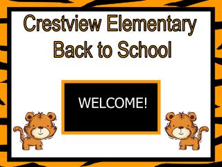 Crestview Elementary  Back to School