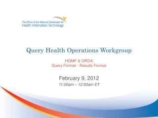 Query Health Operations Workgroup HQMF & QRDA Query Format - Results Format