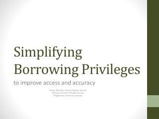 Simplifying Borrowing Privileges