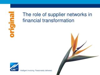 The role of supplier networks in financial transformation
