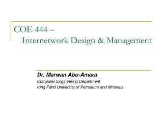 COE 444 – Internetwork Design & Management
