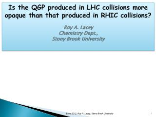 Is the QGP produced in LHC collisions more opaque than that produced in RHIC collisions?