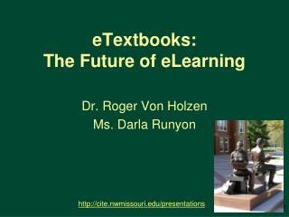 ETextbooks: The Future of eLearning