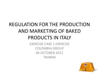 REGULATION FOR THE PRODUCTION AND MARKETING OF BAKED PRODUCTS IN ITALY