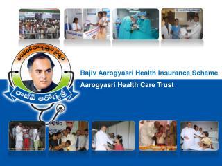 Rajiv Aarogyasri Health Insurance Scheme