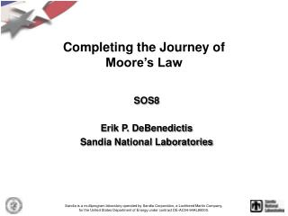Completing the Journey of Moore s Law