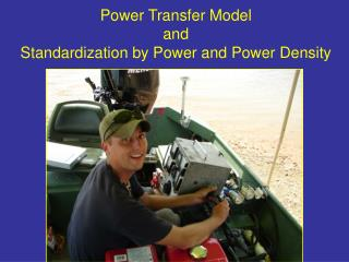Power Transfer  Model  and  Standardization by Power and Power Density