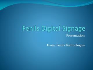 Fenils Digital Signage