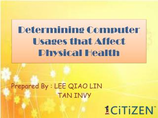 Determining Computer Usages that Affect Physical Health