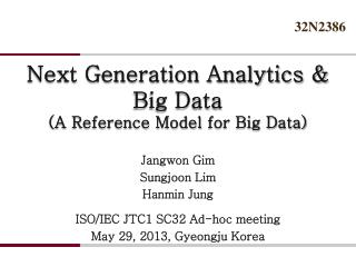 Next Generation Analytics & Big Data (A  Reference Model  for Big Data)
