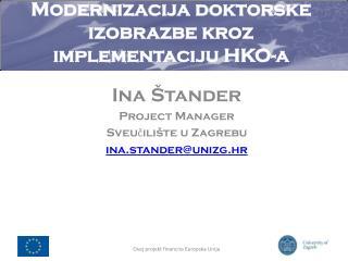 Modernizacija  doktorske izobrazbe kroz implementaciju  HKO-a
