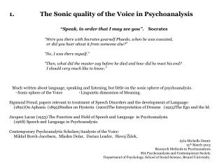 1 .	The Sonic quality of the Voice in Psychoanalysis