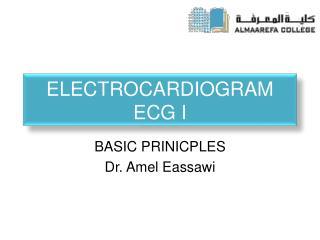 Electrocardiogram  ECG I