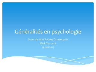 Généralités en psychologie