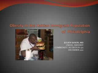 Obesity In the Haitian Immigrant Population of  Philadelphia
