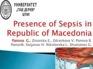 Presence  of Sepsis in Republic of  Macedonia