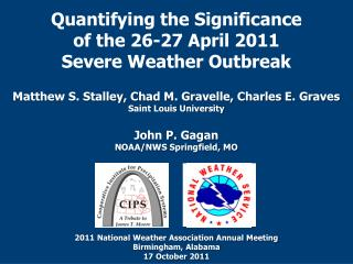 Quantifying the Significance  of the 26-27 April 2011  Severe Weather Outbreak