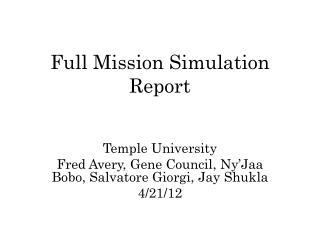 Full Mission Simulation Report