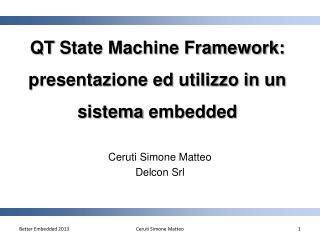 QT  State Machine Framework: presentazione ed utilizzo in un sistema  embedded
