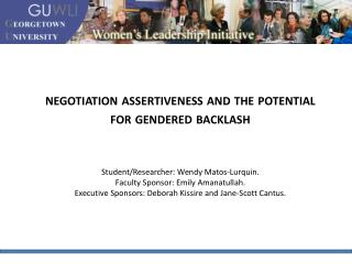 NEGOTIATION ASSERTIVENESS AND THE POTENTIAL FOR GENDERED ...