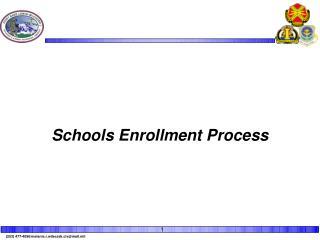 Schools Enrollment Process