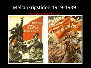 Mellankrigstiden 1919-1939