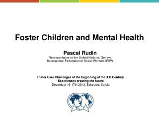 Foster  Children and  Mental  Health