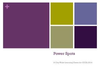 Power Spots