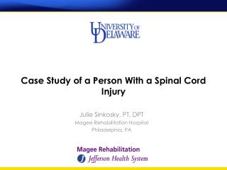 Case Study of a Person With a Spinal Cord Injury