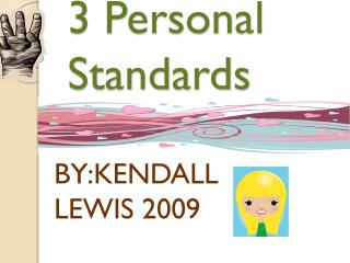 3 Personal Standards