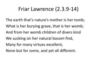 Friar Lawrence (2.3.9-14)