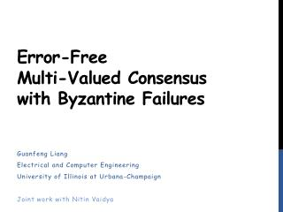 Error-Free  Multi-Valued Consensus  with Byzantine Failures