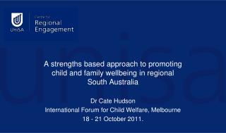 A strengths based approach to promoting child and family wellbeing in regional South Australia