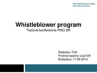 Whistleblower  program Tlačová konferencia PMÚ SR