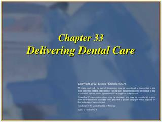 Chapter 33 Delivering Dental Care