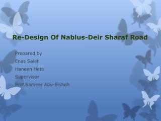 Re-Design Of Nablus-Deir Sharaf Road
