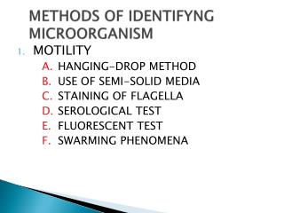 METHODS OF IDENTIFYNG MICROORGANISM