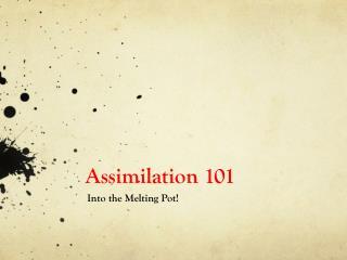 Assimilation 101
